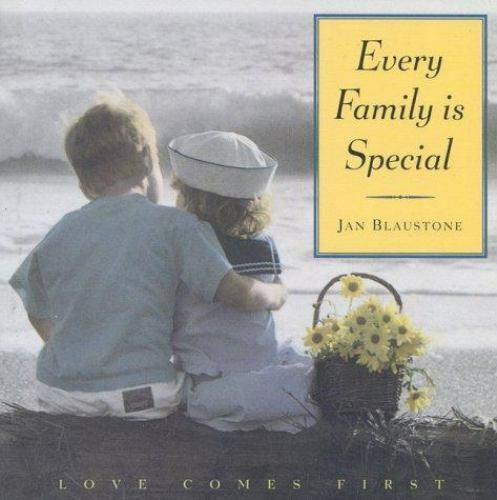 Every Family Is Special: Love Comes First, Jan Blaustone, Very Good Book