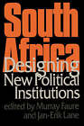 South Africa: Designing New Political Institutions by SAGE Publications Ltd (Paperback, 1996)