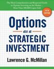 Options as a Strategic Investment by Lawrence G McMillan (Hardback, 2012)
