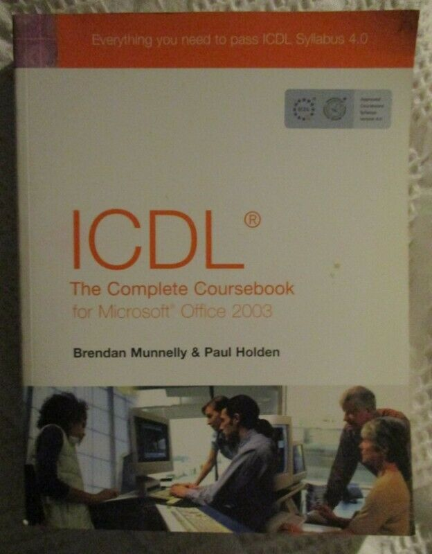 ICDL The Complete Coursebook for Microsoft Office 2003