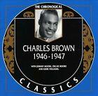 1946-1947 by Charles Brown (CD, Nov-1999, Classics)