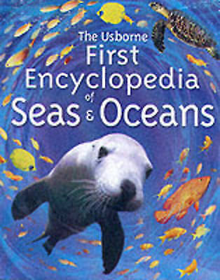 Denne, Ben, First Encyclopedia of Seas and Oceans (Usborne First Encyclopedias),