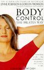 Body Control: The Pilates Way by Lynne Robinson, Gordon Thomson (Paperback, 1998)