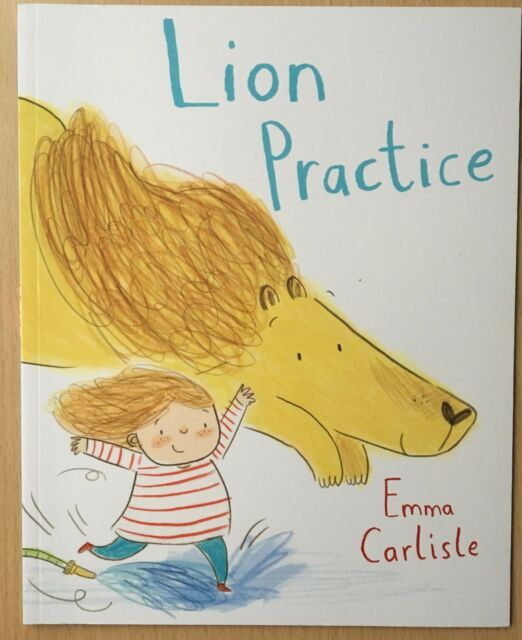 Lion Practice by Emma Carlisle Paperback Book 2015 Animals Childrens Fiction