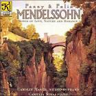 Fanny and Felix Mendelssohn: Songs of Love, Nature and Romance (CD, Klavier Records)