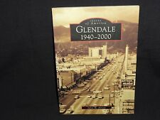Images of America: Glendale, 1940-2000 by Juliet M. Arroyo (2006, Paperback)