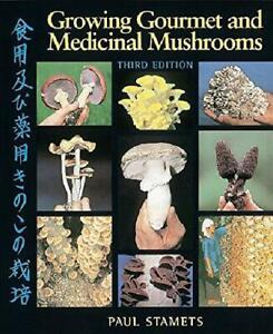 Growing-Gourmet-and-Medicinal-Mushrooms-by-Paul-Stamets-English-Paperback-Book