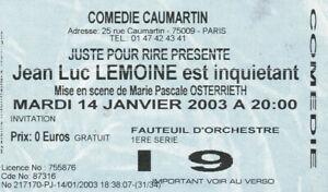 JEAN-LUC-LEMOINE-TICKET-DE-SPECTACLE-14-JANVIER-2003-COMEDIE-CAUMARTIN-PARIS