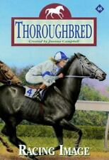 Thoroughbred: Racing Image No. 46 by Jo Campbell and Joanna Campbell (2001, Paperback)