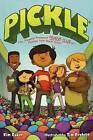 Pickle: The (Formerly) Anonymous Prank Club of Fountain Point Middle School by Kim Baker (Hardback, 2012)