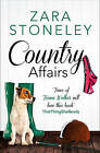 Country Affairs by Zara Stoneley (Paperback, 2015)