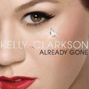 KELLY-CLARKSON-034-ALREADY-GONE-034-CD-2-TRACK-SINGLE-NEU