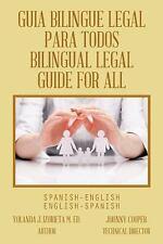 GUIA BILINGUE LEGAL PARA TODOS BILINGUAL LEGAL GUIDE FOR ALL: SPANISH--ExLibrary