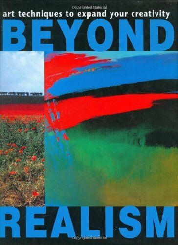 1 of 1 - Beyond Realism: Art Techniques to Expand Your Creativity By Brian Ryder