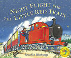 Night Flight for the Little Red Train by Benedict Blathwayt (Paperback, 2005)
