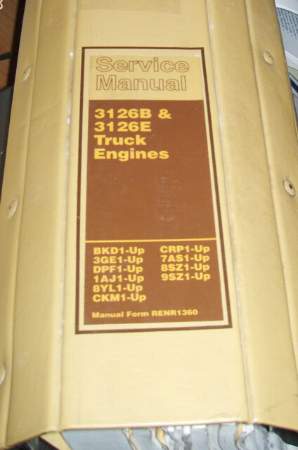 CAT CATERPILLAR 3126B 3126E TRUCK ENGINE SHOP REPAIR SERVICE MANUAL RENR1360