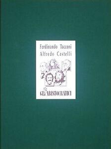 Ferdinando-Tacconi-Gli-aristocratici-Edizioni-Crapapelada-Spazio-Papel