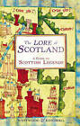 The Lore of Scotland: A Guide to Scottish Legends by Sophia Kingshill, Jennifer Beatrice Westwood (Hardback, 2009)