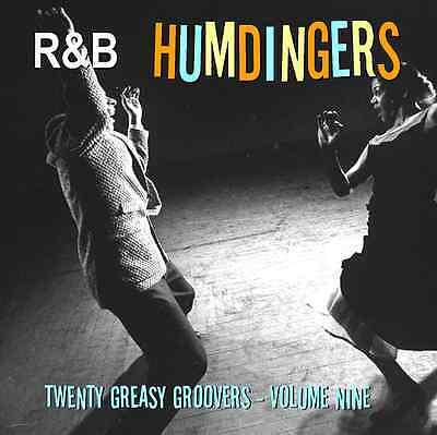 R&B HUMDINGERS VOL 9 - RARE DANCE FLOOR GROOVERS FROM THE 50's & 60's - LISTEN!