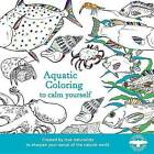 Aquatic Coloring to Calm Yourself by Houghton Mifflin Harcourt (Paperback / softback, 2016)