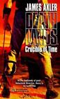 Deathlands: Crucible of Time 44 by James Axler (1998, Paperback)