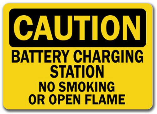 Caution Sign - Battery Charging Station No Smoking Flames - 10