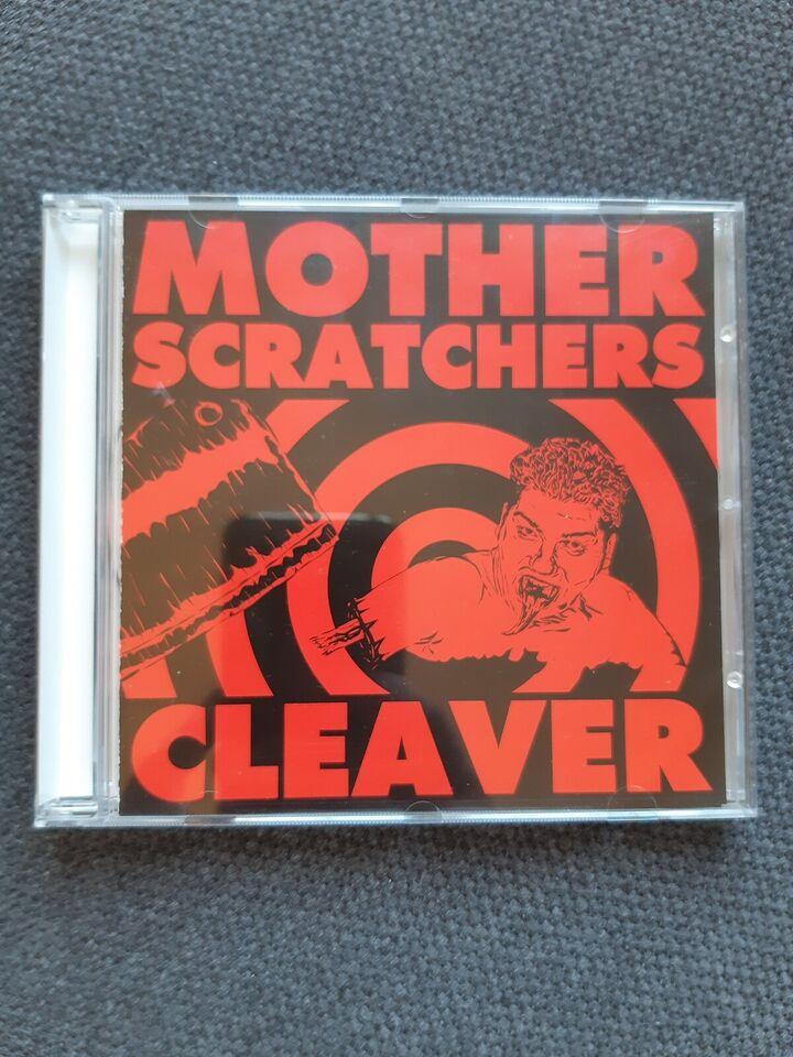Motherscratchers: Cleaver, alternativ