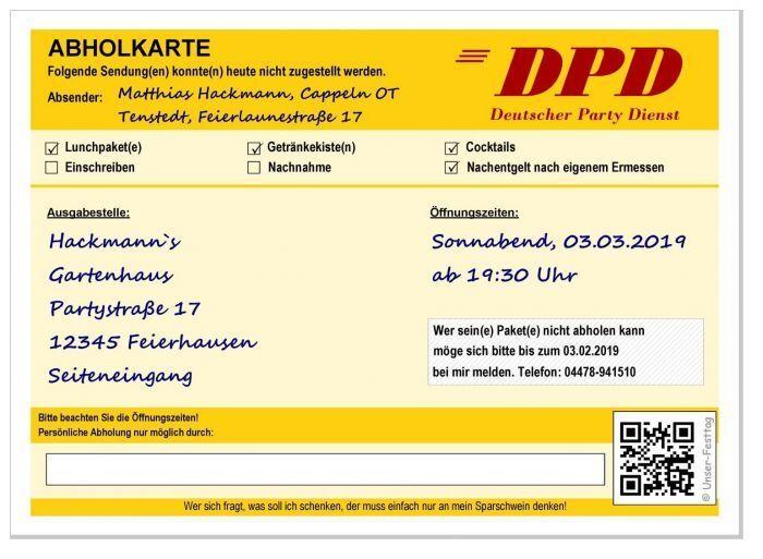 Geburtstagseinladungen DPD Abholkarte lustig ausgefallen 20. 30. 40. 50. 60. top   Queensland    Kunde zuerst