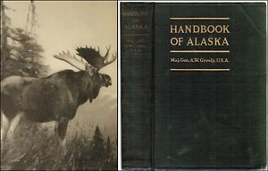 Handbook of Alaska Its Resources Products and Attractions 1924 Mining Petroleum