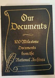 Easton-Press-Our-Documents-100-Milestone-Documents-National-Archives-2003