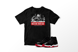 Break-Bread-Graphic-T-Shirt-to-Match-Air-Jordan-11-Bred-Retro-All-Sizes