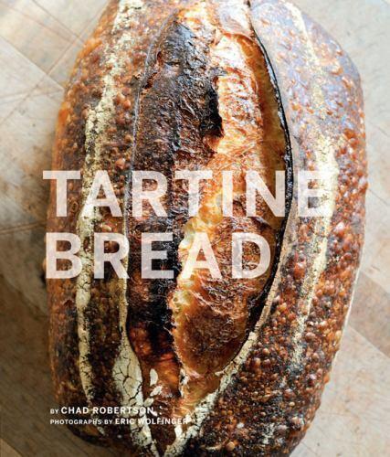 Tartine Bread [Artisan Bread Cookbook, Best Bread Recipes, Sourdough Book] Chad 6