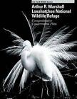 Arthur R.Marshall Loxahatchee National Wildlife Refuge Comprehensive Conservation Plan by U S Fish and Wildlife Service (Paperback / softback, 2013)