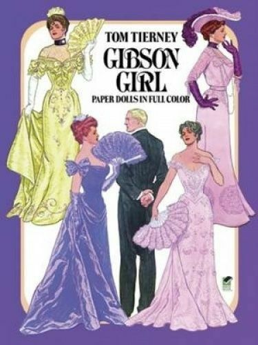 Gibson Girls Paper Dolls in Full Colour by Tierney, Tom (Other printed item book