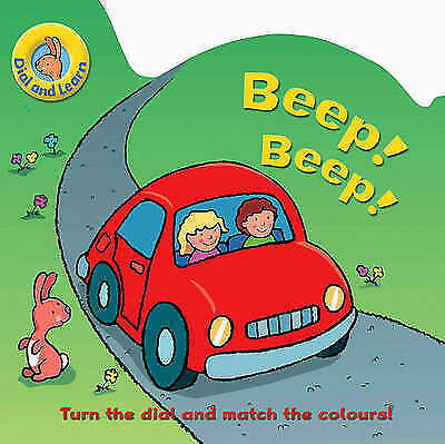 Dial and Learn: Beep! Beep! (Dial and Learn S.), Elliot, Rachel, Very Good Book