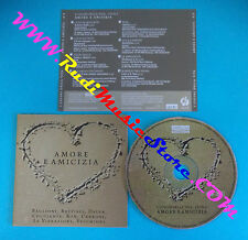 CD Compilation Amore E Amicizia COLVI1FC0405 BATTISTI DALLA no lp mc vhs(C18)