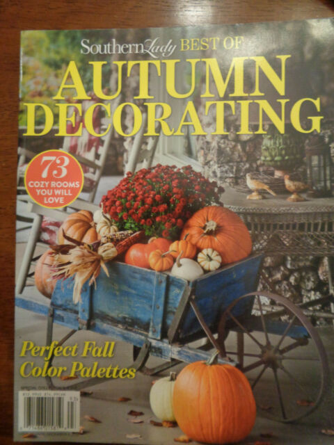 SOUTHERN LADY BEST OF AUTUMN DECORATING 2019 MAGAZINE NEW ...