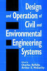 Design and Operation of Civil and Environmental Engineering Systems by John Wiley and Sons Ltd (Paperback, 1997)