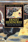 The Cambridge Companion to Hemingway by Cambridge University Press (Paperback, 1996)