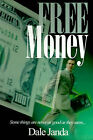 Free Money by Dale Janda (Paperback / softback, 2000)