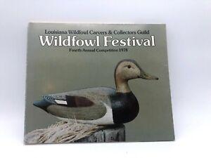Louisiana Wildfowl Carvers & Collectors Guild Book Wildfowl Festival 1978