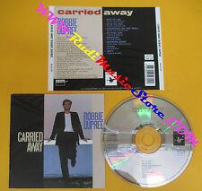 CD ROBBIE DUPREE Carried Away 1990 France LA CALIFUSA RECORD no lp mc dvd (CS52)