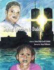 Saying Goodbye to Daddy 9781434307866 by Jenise Belin Leach Godbolt Book