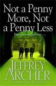 Jeffrey-Archer-Pas-un-Penny-More-Pas-un-Penny-moins-Tout-Neuf-B