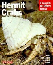 Hermit Crabs: Complete Pet Owner's Manual