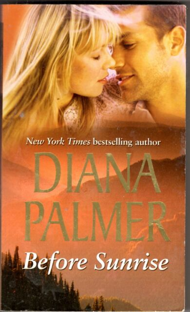 Before Sunrise by Diana Palmer (Paperback)