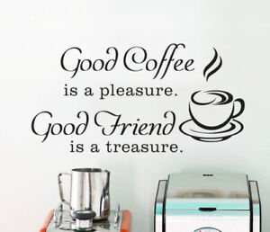 Good Coffee Good Friend Wall Sticker Home Quotes Inspirational Love