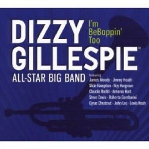 DIZZY-GILLESPIE-ALL-STAR-BIG-BAND-I-039-M-BEBOPPIN-039-TOO-CD-12-TRACKS-JAZZ-NEW