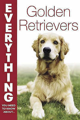 """""""AS NEW"""" Bielakiewicz, Gerilyn, Golden Retrievers (Everything You Need to Know A"""