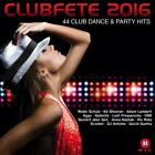 Clubfete 2016-44 Club Dance & Party Hits von Various Artists (2015)